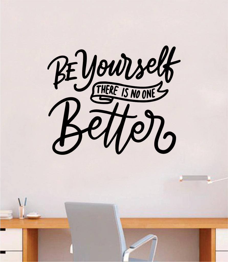 Motivational Inspirational Office Be Yourself Decal Art Wall Sticker Quote