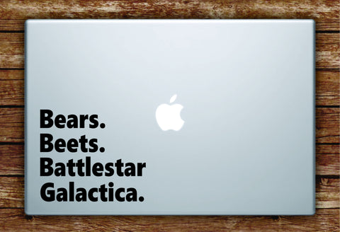 Bears Beets Battlestar Galactica Quote Laptop Decal Sticker Vinyl Art Quote Macbook Apple Decor Funny The Office TV Show