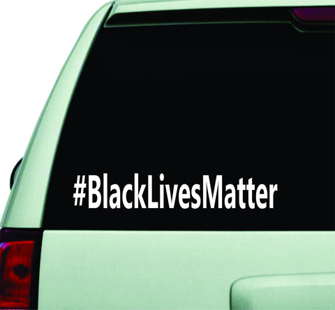 Black Lives Matter Hashtag Car Window Decal Sticker Wall Vinyl Art Decor - boop decals - vinyl decal - vinyl sticker - decals - stickers - wall decal - vinyl stickers - vinyl decals