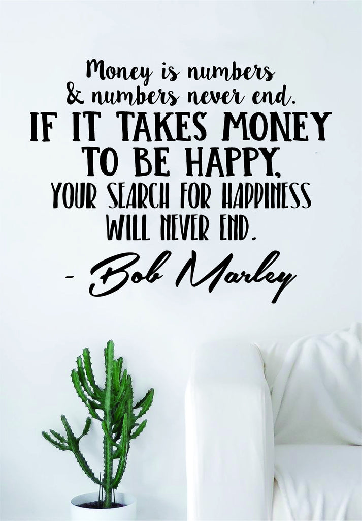 Bob Marley Money Is Numbers Decal Quote Sticker Wall Vinyl Art Decor