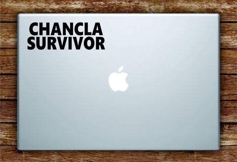 Chancla Survivor Laptop Apple Macbook Quote Wall Decal Sticker Art Vinyl Mexican Cute Funny Spanish