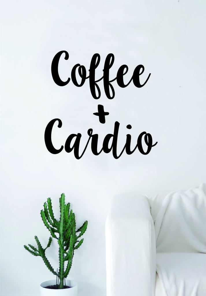 Coffee And Cardio Quote Wall Decal Sticker Bedroom Living Room Art Vin Boop Decals