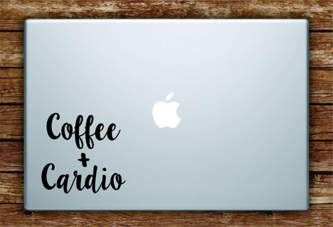 Coffee and Cardio Laptop Apple Macbook Quote Wall Decal Sticker Art Vinyl Beautiful Inspirational Funny Gym Work Out Fitness