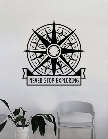 Compass Rose Never Stop Exploring Wall Decal Decor Decoration Sticker Vinyl Art Bedroom Room Nautical Adventure Travel Inspirational Quote