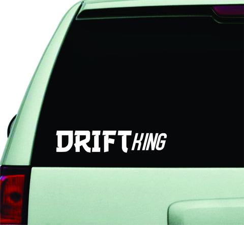 Drift King Quote Design Sticker Vinyl Art Words Decor Car Truck JDM Windshield Race Drift Window