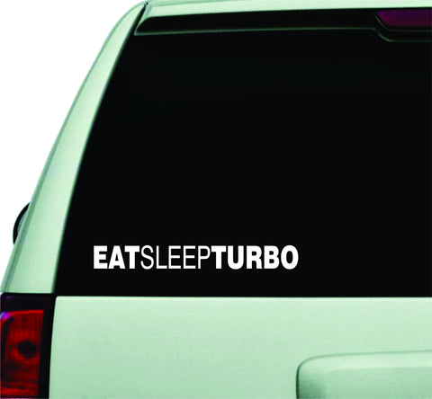 Eat Sleep Turbo Small Quote Design Sticker Vinyl Art Words Decor Car Truck JDM Windshield Race Drift Window