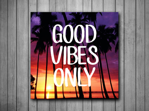 Good Vibes Only Palm Trees Sunset Art Background Photo Panel - Durable Finish - High Definition - High Gloss