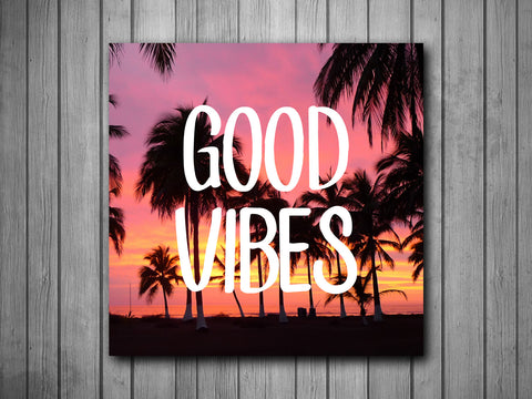 Good Vibes Palm Trees Sunset Art Background Photo Panel - Durable Finish - High Definition - High Gloss