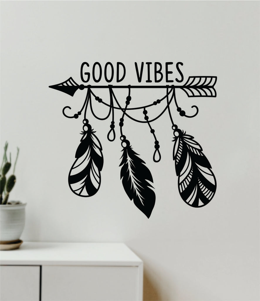 Good Vibes Feathers Arrow Quote Wall Decal Sticker Vinyl Art Decor Bed Boop Decals