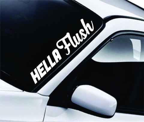 Hella Flush Large Quote Design Sticker Vinyl Art Words Decor Car Truck JDM Windshield Race Drift Window