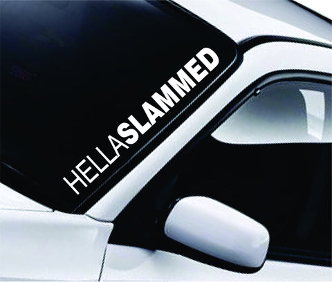 Hella Slammed Large Quote Design Sticker Vinyl Art Words Decor Car Truck JDM Windshield Race Drift Window