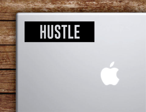 Hustle Rectangle Laptop Apple Macbook Quote Wall Decal Sticker Art Vinyl Inspirational Motivational Teen Money