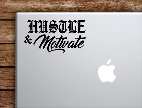 Hustle and Motivate Laptop Wall Decal Sticker Vinyl Art Quote Macbook Decor Car Window Truck Kids Baby Teen Inspirational Girls Boys Motivational Nipsey Hussle