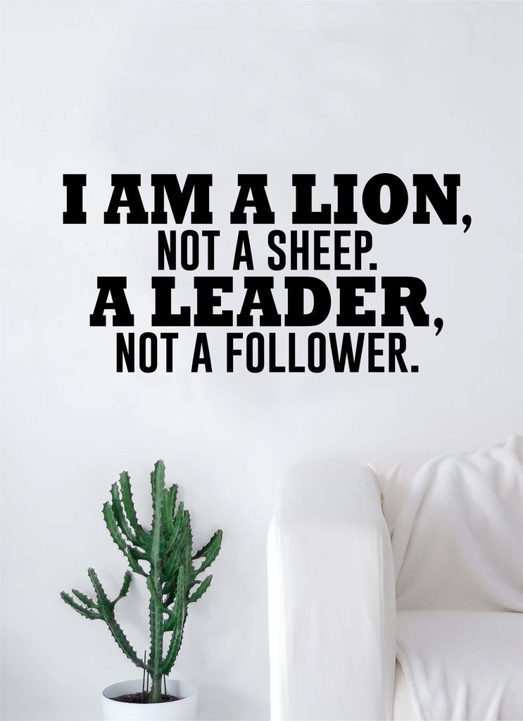 I Am A Lion Not A Sheep Quote Wall Decal Sticker Room Bedroom Art