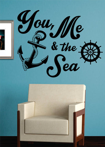 You Me and The Sea Quote Anchor Nautical Decal Sticker Wall Vinyl Art Decor - boop decals - vinyl decal - vinyl sticker - decals - stickers - wall decal - vinyl stickers - vinyl decals