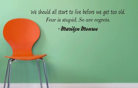 Marilyn Monroe Fear Is Stupid So Are Regrets Version 2 Quote Decal Sticker Wall Vinyl Decor Art - boop decals - vinyl decal - vinyl sticker - decals - stickers - wall decal - vinyl stickers - vinyl decals