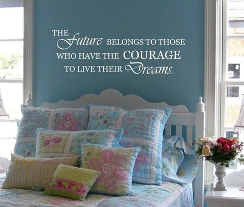 The Future Belongs to Those Quote Decal Sticker Wall Vinyl Decor Art - boop decals - vinyl decal - vinyl sticker - decals - stickers - wall decal - vinyl stickers - vinyl decals