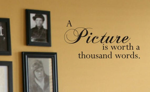 A Picture is Worth a Thousand Words Quote Decal Sticker Wall Vinyl Decor Art - boop decals - vinyl decal - vinyl sticker - decals - stickers - wall decal - vinyl stickers - vinyl decals