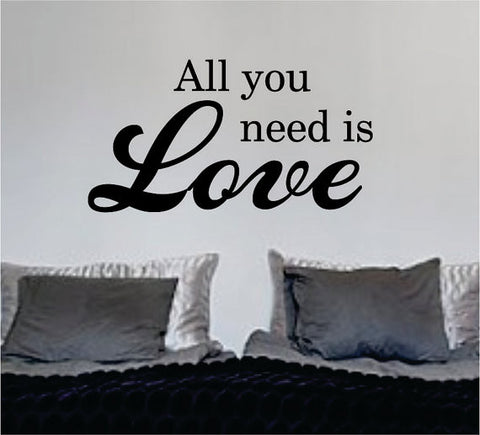 All You Need Is Love Version 3 The Beatles Quote Design Sports Decal Sticker Wall Vinyl - boop decals - vinyl decal - vinyl sticker - decals - stickers - wall decal - vinyl stickers - vinyl decals