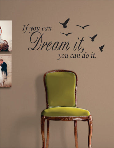 If You Can Dream It Inspirational Quote Decal Sticker Wall Vinyl Decor Art - boop decals - vinyl decal - vinyl sticker - decals - stickers - wall decal - vinyl stickers - vinyl decals