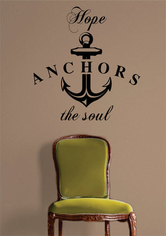 Hope Anchors the Soul Quote Nautical Ocean Beach Decal Sticker Wall Vinyl Art Decor - boop decals - vinyl decal - vinyl sticker - decals - stickers - wall decal - vinyl stickers - vinyl decals