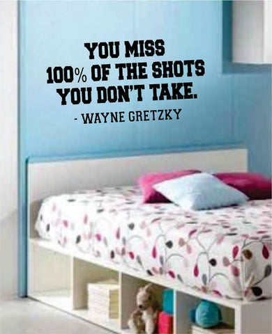 You Miss 100 Version 2 Wayne Gretzky Inspirational Quote Decal Sticker Wall Vinyl Decor Art - boop decals - vinyl decal - vinyl sticker - decals - stickers - wall decal - vinyl stickers - vinyl decals