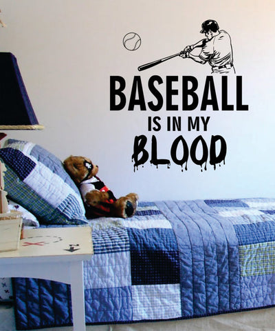 Baseball is in my Blood Softball Sports Decal Sticker Wall Vinyl - boop decals - vinyl decal - vinyl sticker - decals - stickers - wall decal - vinyl stickers - vinyl decals
