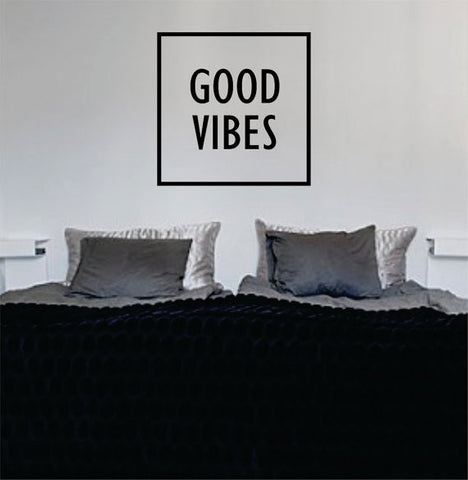 Good Vibes Simple Square Design Quote Decal Sticker Wall Vinyl - boop decals - vinyl decal - vinyl sticker - decals - stickers - wall decal - vinyl stickers - vinyl decals