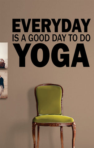 Everyday Is a Good Day to Do Yoga Version 1 Quote Decal Sticker Wall Vinyl - boop decals - vinyl decal - vinyl sticker - decals - stickers - wall decal - vinyl stickers - vinyl decals