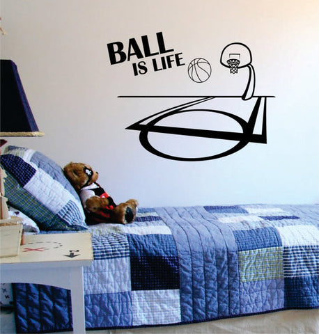 Ball Is Life Basketball Court Sports Decal Sticker Wall Vinyl - boop decals - vinyl decal - vinyl sticker - decals - stickers - wall decal - vinyl stickers - vinyl decals