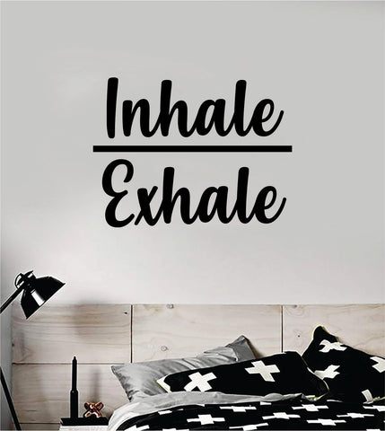Inhale Exhale v2 Quote Decal Sticker Wall Vinyl Art Decor Room Teen Kids Namaste Yoga Om Meditate Zen Buddha Relax Breathe