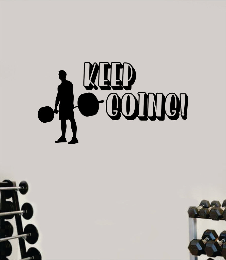 Keep Going V7 Wall Decal Home Decor Bedroom Room Vinyl Sticker Art Tee Boop Decals
