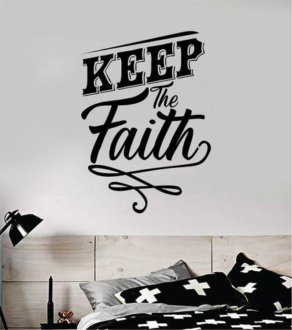 Keep the Faith Quote Wall Decal Sticker Bedroom Home Room Art Vinyl Inspirational Teen Decor Religious Amen God Blessed Spiritual Pray