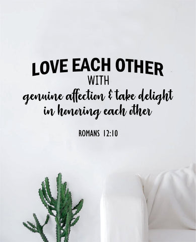 Love Each Other Romans Quote Wall Decal Sticker Bedroom Home Room Art Vinyl Inspirational Motivational Teen Decor Religious Bible Verse God Blessed Spiritual