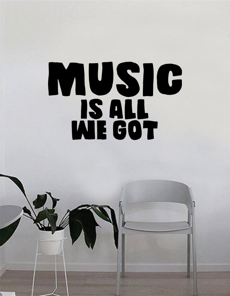 Chance The Rapper Music Is All We Got Quote Decal Sticker Wall Vinyl Bedroom  Living Room