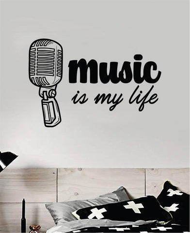 Music Is My Life Quote Wall Decal Sticker Vinyl Art Bedroom Home Room Decor Inspirational Kids Teen School Nursery Girls Sing Microphone Rap