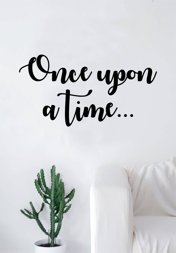 Once Upon A Time Quote Wall Decal Sticker Room Bedroom Art Vinyl