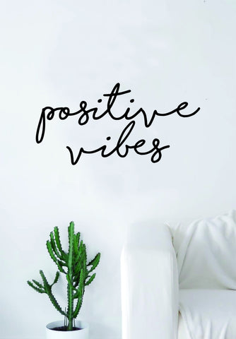 Positive Vibes Cursive Wall Decal Sticker Vinyl Art Bedroom Living Room Decor Quote Inspirational Good Vibes