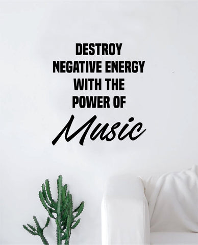 Power of Music Wall Decal Decor Art Sticker Vinyl Room Bedroom Inspirational Home Energy Positive Sing Dance