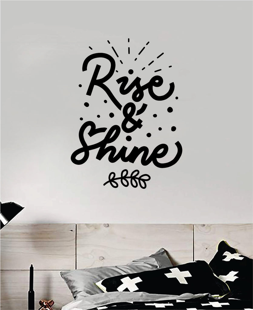Rise And Shine Wall Decal Quote Home Room Decor Art Vinyl Sticker Insp Boop Decals