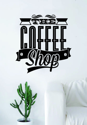 The Coffee Shop Quote Wall Decal Sticker Bedroom Living Room Art Vinyl Beautiful Kitchen Cute Shop Morning