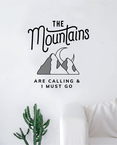The Mountains Are Calling V2 Decal Sticker Wall Vinyl Art Wall Bedroom Room Home Decor Inspirational Teen Nursery Travel Adventure