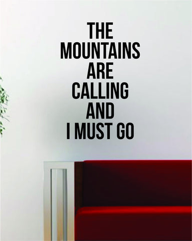 The Mountains are Calling Quote Decal Sticker Wall Vinyl Art Decor Home Travel Adventure Wanderlust