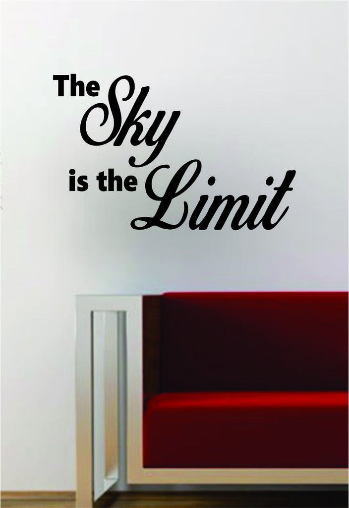 The sky is the limit inspirational quote decal sticker wall vinyl art music rap hip hop