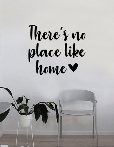 Theres No Place Like Home Wall Decal Sticker Room Art Vinyl House Decor Quote Inspirational