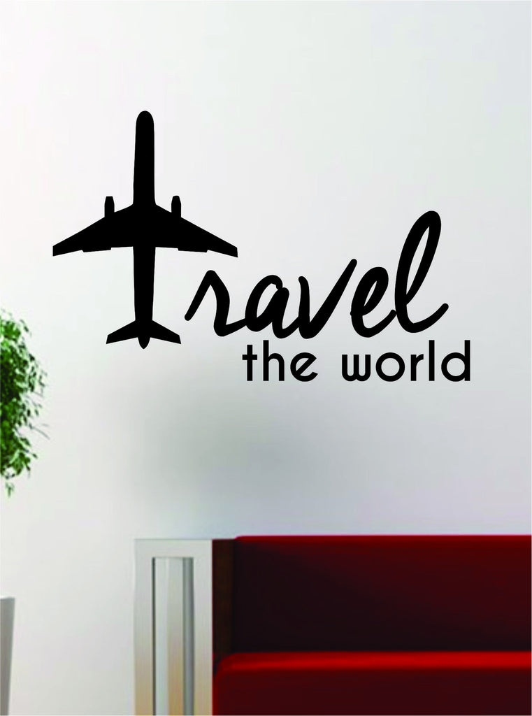 travel the world airplane quote decal sticker wall vinyl decor art