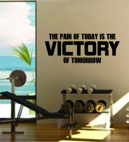 Victory of Tomorrow Quote Fitness Health Work Out Gym Decal Sticker Wall Vinyl Art Wall Room Decor Weights Motivation Inspirational