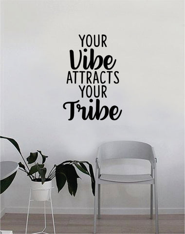 Your Vibe Attracts Your Tribe Quote Wall Decal Sticker Bedroom Home Room Art Vinyl Inspirational Decor Yoga Funny Namaste Funny Studio