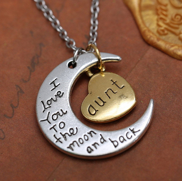 "Aunt Moon Necklace "" I Love You To The Moon And Back """
