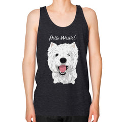 Hello Westie! (West Highland Terrier) Unisex Fine Jersey Tank Tri-Blend Black Blue Moon Clouds